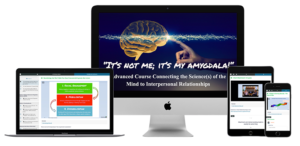 It's Not Me it's My Amygdala, Advanced Course in Growing Security